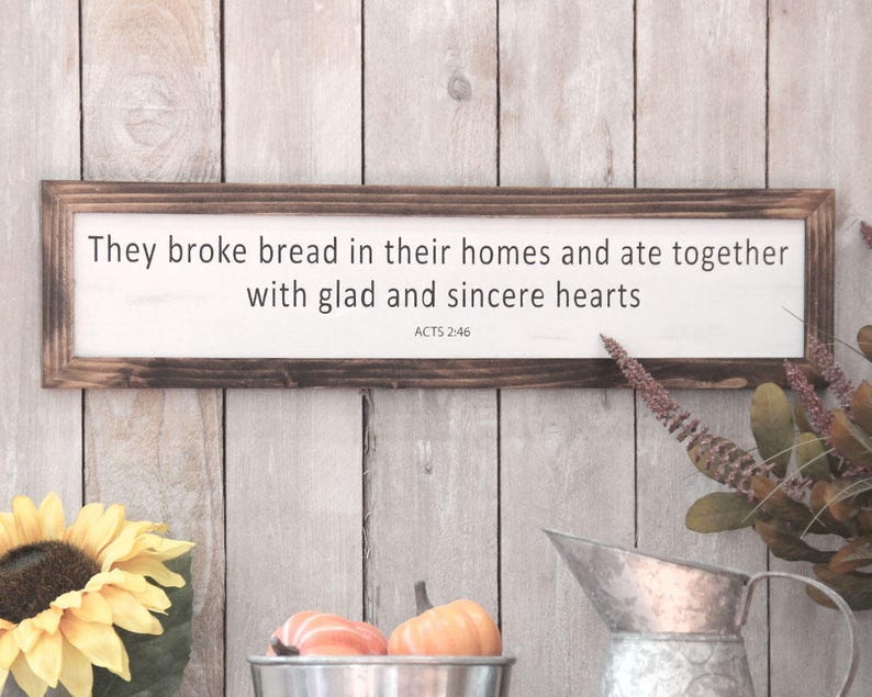Kitchen Sign They Broke Bread Acts 2:46 Dining Room Sign image 0