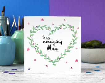 My Amazing Mum card, Mum birthday card, Mother's Day Card, Best Mum Ever, Best Mum, Mum card,