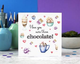 Love you more than chocolate, boyfriend card, girlfriend card, girlfriend birthday, boyfriend birthday, valentines card, anniversary card