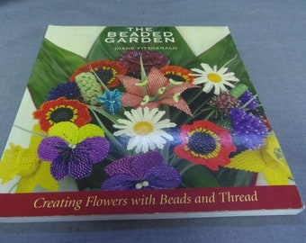 Creating Flowers with Beads and Thread The Beaded Garden