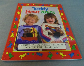 Knitting Patterns, Children's Sweaters Teddy Bear Knits, patterns and stories, Size 22, 24, 26, 28 30, by Mo Smith