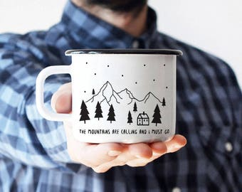 Camping Mug Coffee Mug Travel Mug Enamel Mug  Best Camp Mug Gift Mountains Are Calling Unique Gift Gift For Him Traveler Wanderlust Mug