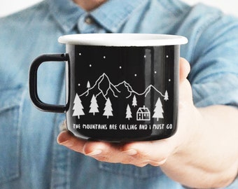 Mountains Are Calling Enamel Mug Black Mug Camping Mug Travel Mug Mountains Mug Inspirational Quote Mug Camp Mug Wanderlust Gift For Man