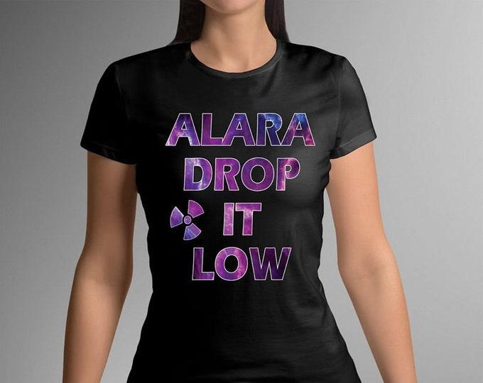 Alara - Drop It Low