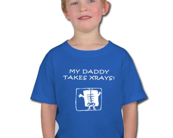My daddy takes Xrays!