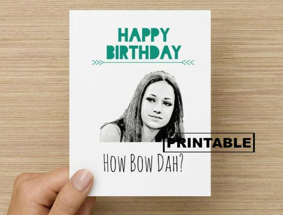 Printable Card Cash Me Outside How Bow Dah Birthday Card Etsy