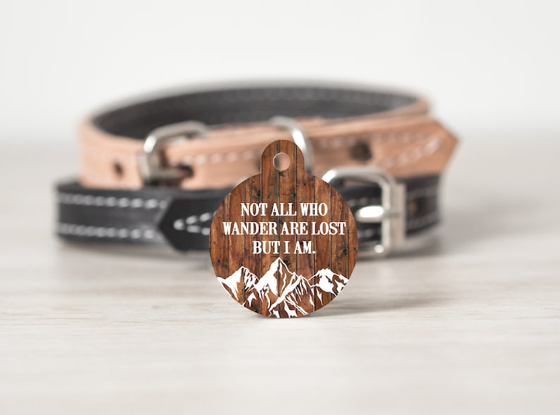 Not All Who Wander Are Lost Dog Tag for Dogs Pet Id Tag for image 0