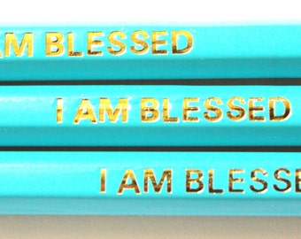 Set of 3 I AM BLESSED affirmation pencils, stocking filler, positive quote, gifts for her, gifts for him, office stationery, back to school