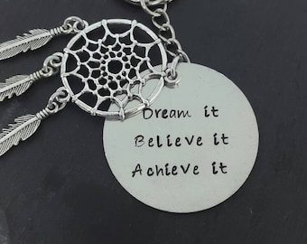 Personalised keyring/ inspiration quote/ dream catcher/ dream it/ achieve it