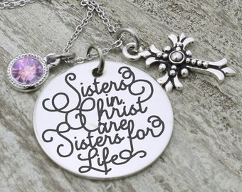 Sisters in Christ are Sisters for Life Necklace, Christian Jewelry,  best friend bestie bff, gift for friend, personalized, cross birthstone