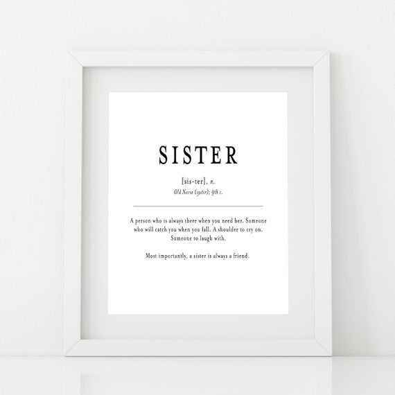 Sister Definition Print Birthday Gift For Gifts
