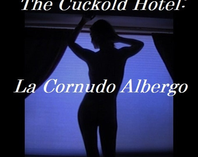 "Mature: ""The Cuckold Hotel - La Cornudo Albergo"", Female Domination, Dungeon, Fetish, BDSM, Book, EBook, Erotica, Kink, (Book in PDF format)"