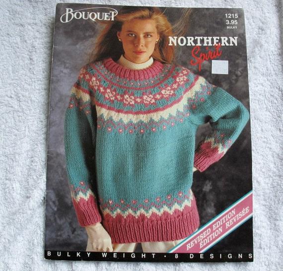 d355d973308f Bouquet Northern Spirit Bulky Weight Sweater Knitting Patterns
