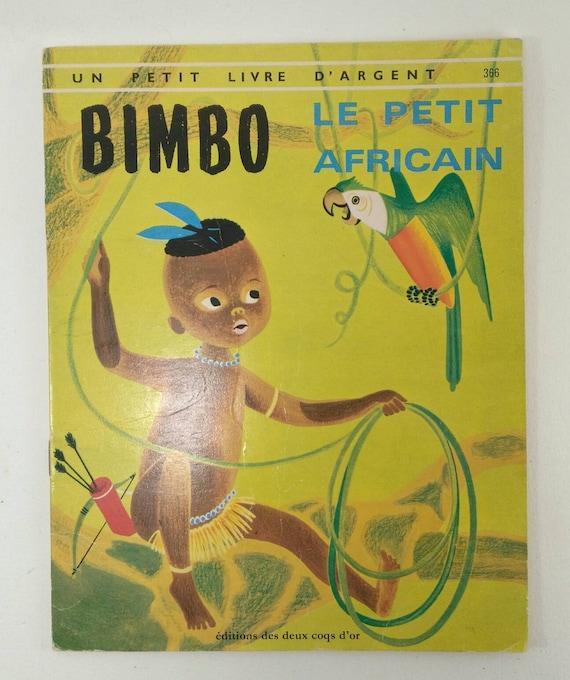 Bimbo Le Petit Africain Livre Jeunesse Livre Ancien