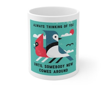 Always Thinking Of You - Mug 11oz - Robert John Paterson