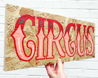 Hand-painted CIRCUS wooden sign