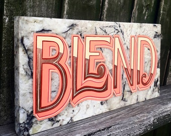 Hand-painted 'BLEND' sign