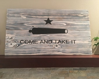 Come and Take It reclaimed wood sign