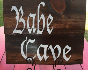 """Babe Cave 12""""x14"""" reclaimed wood sign"""