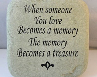 When someone you love ...memory hand sandblasted engraved Cobblestone / Free Shipping