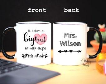It takes a big heart to shape little minds,Teacher coffee mug,Custom coffee mug,personalized mug,Year end gift,Teacher gift ideaS OC-TC-06
