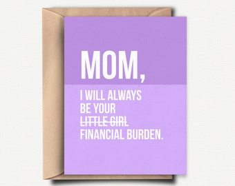 Mom Card Funny Mothers Day Gift Sarcastic Birthday From Daughter Mum Handmade Unique Financial Burden