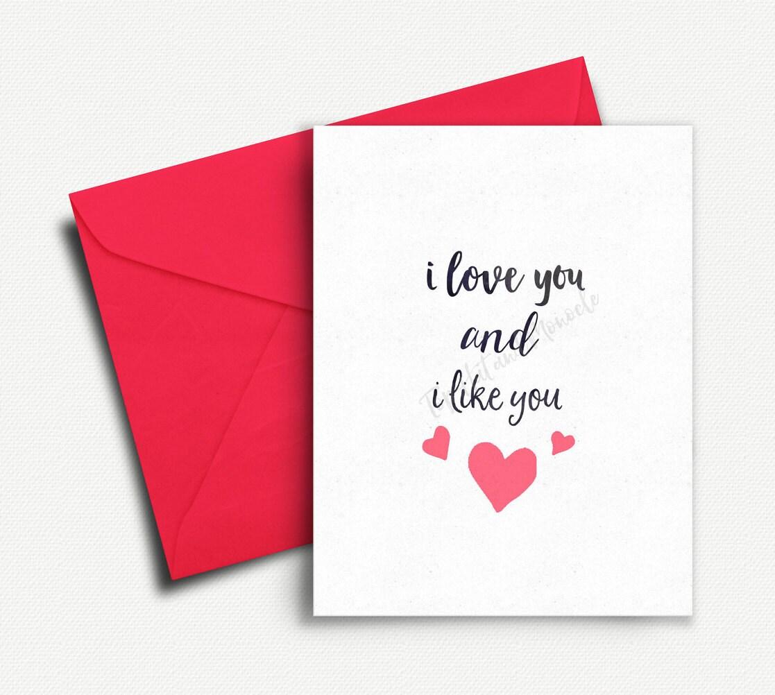 I Love You Card I Love You And I Like You Cute Anniversary Card