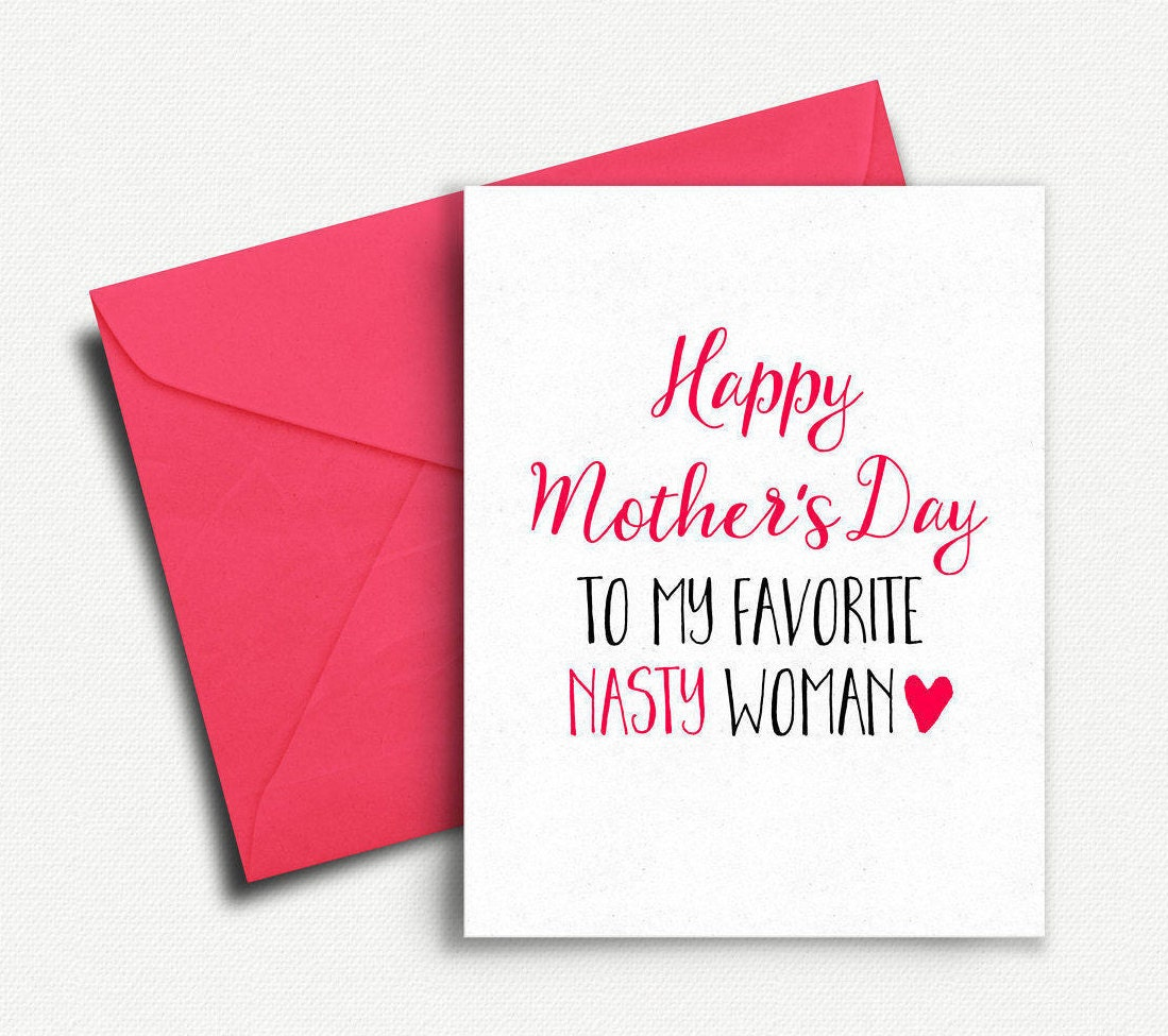 Mothers day card funny gift for mom mothers day gift feminist mothers day card funny gift for mom mothers day gift feminist happy mothers day card from daughter son husband nasty woman unique m4hsunfo
