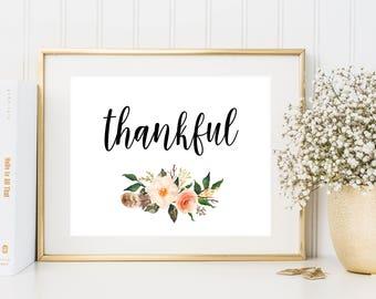 Thankful Printable, Thanksgiving Decoration, Thankful Art Print, Rustic Printables, Floral Wall Art, Thankful Decor, Thanksgiving Printable