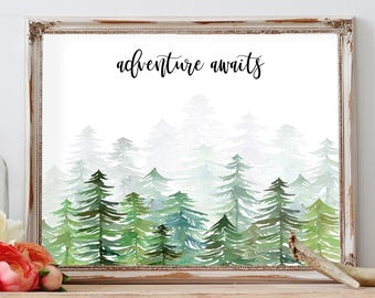 Adventure Print, Adventure Awaits Print, Wilderness Decor, Evergreen, Nature Print, Watercolor Trees Print, Forest Print, Nursery Wilderness