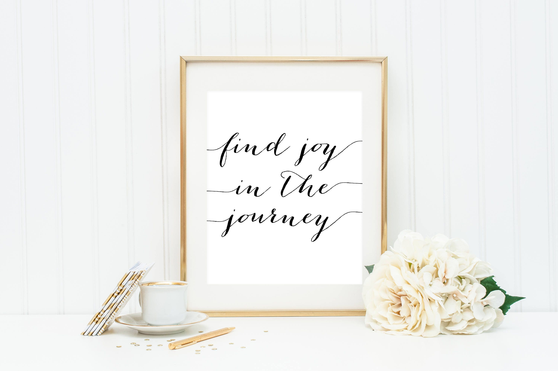 Find Joy In The Journey Print Journey Printable Motivational Etsy