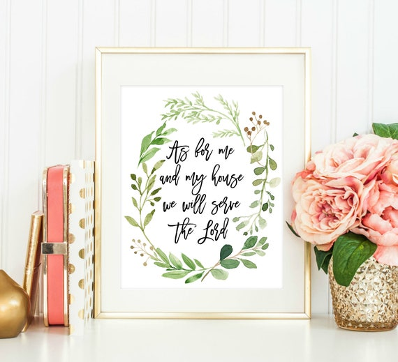 As For Me And My House We Will Serve The Lord Print Serve The Etsy