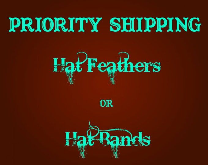 PRIORITY or EXPRESS Mail Feather or Band Shipping,