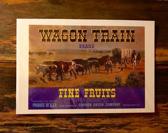 Vintage produce label, western print, Wagon Train brand fine fruits label, western art, oxen pulling wagon, Gordon Green Co. western decor