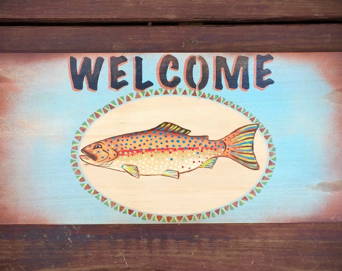 Trout welcome sign, fly fishing, hand painted, funky fish trout, turquoise, rust antique finish, carved wood sign, fly fishing, rustic decor