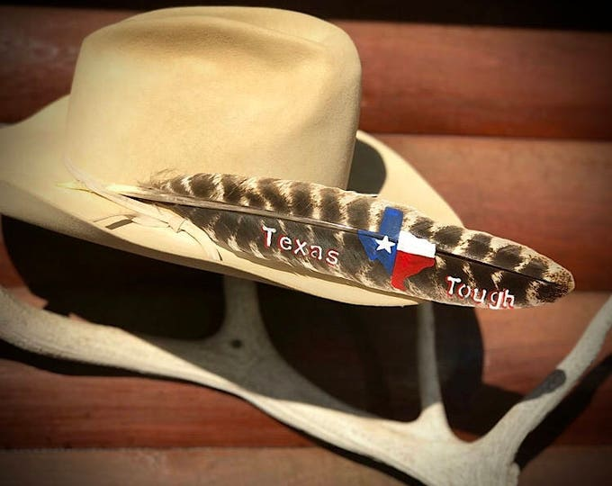 Cowboy hat feather, Texas Tough, Texas flag on state of Texas, red, white, blue, star, western hat painted turkey wing feather, bull rider
