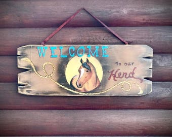 Western decor, wood sign, welcome sign, custom sign, welcome to our herd sign, cowboy decor, rustic home decor, horse sign, handmade sign