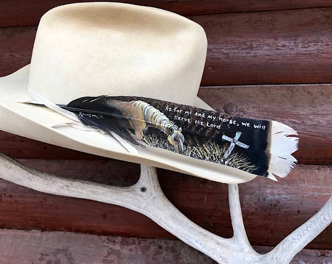 Custom cowboy hat feather, western scripture, As for me and my horse, we will serve the lord