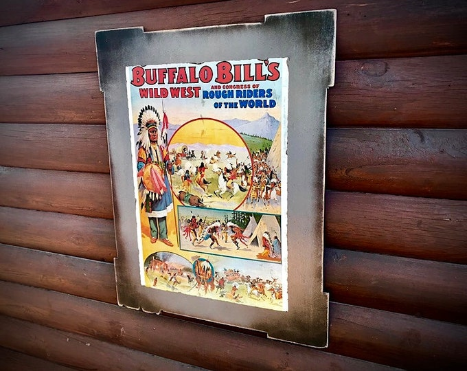 Vintage poster, western art, Buffalo Bills wild west, congress of rough riders of the world, vintage cowboys and Indians decoupage  poster