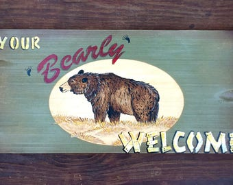 Custom welcome sign, bear sign, Your Bearly Welcome, rustic cabin sign, log home decor, black bear sign, hand painted, solid carved wood