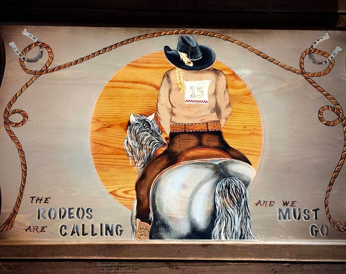 Featured listing image: Original cowgirl art, acrylic on wood western art, cowboy decor, western home decor, Rodeos are Calling and We Must Go, rodeo, cowgirl chic