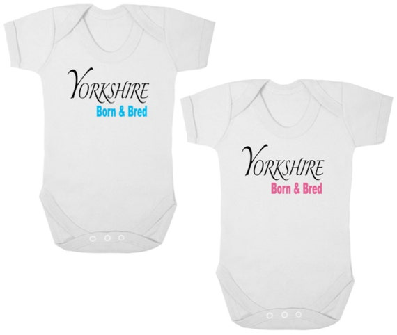 Yorkshire Born and Bred Newborn//Toddler Funny Baby Vest Gift Bodysuit//Grow