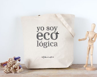 "Tote bag large canvas natural cotton ""I am eco logical"""