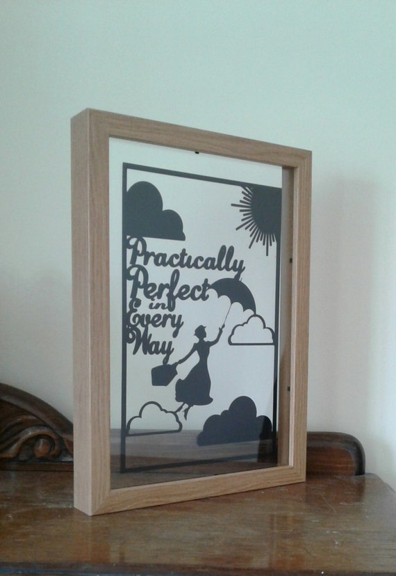 Practically Perfect in Every Way -Mary Poppins Inspired - Paper Cut in Floating Frame