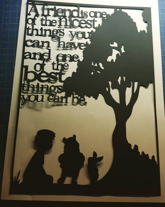 A Friend is.... - Winnie the Pooh inspired papercut