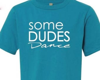 Some Dudes Dance Youth Tee - New in Blue!!