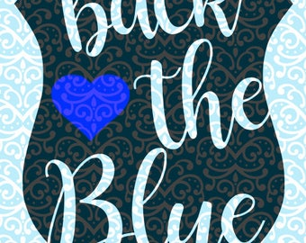 Back the Blue Police Support Blue Lives Matter Thin Blue Line SVG DXF JPEG File