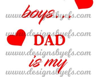 Sorry boys Dad is my Valentine, Cute Valentine's Day Shirt SVG DXF JPEG File Cupid Kid's Valentine's Day Shirt