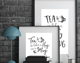 Tea is like a Hug in a Mug - Digital Wall Art Print, Printable, Gallery Wall Art, Digital Print, Quote Print, Art Print, Vertical Horizontal
