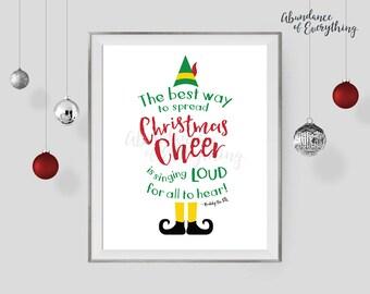 Elf the Movie - The Best Way to Spread Christmas Cheer is Singing Loud - Digital Wall Art Print, Printable, Gallery Wall Art, Digital Print